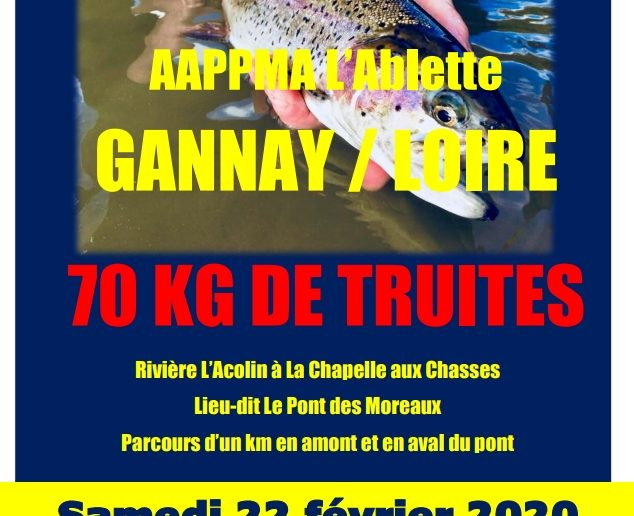 Déversement de truites dans la rivière l'Acolin à La Chapelle aux Chasses par l'AAPPMA l'Ablette de GANNAY SUR LOIRE